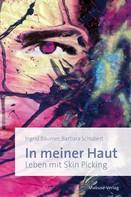 Barbara Schubert: In meiner Haut ★★★★