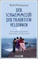 Ruth Fitzmaurice: Der Schwimmclub der traurigen Heldinnen ★★★★★