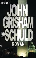 John Grisham: Die Schuld ★★★★