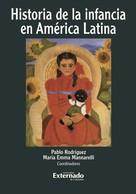 Pablo Rodríguez Jiménez: Historia de la infancia en América Latina