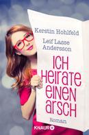 Kerstin Hohlfeld: Ich heirate einen Arsch ★★★