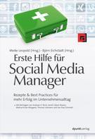Andreas H. Bock: Erste Hilfe für Social Media Manager