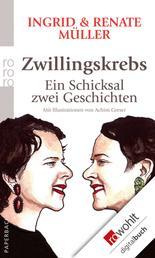 Zwillingskrebs - Ein Schicksal, zwei Geschichten