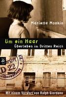 Marietta Moskin: Um ein Haar ★★★★★