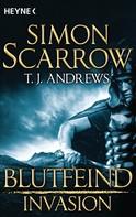 Simon Scarrow: Invasion - Blutfeind (2) ★★★★