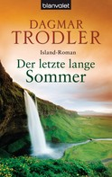 Dagmar Trodler: Der letzte lange Sommer ★★★★★