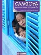 Carme Pellicer: Camboya. Bajo la lluvia del monzón