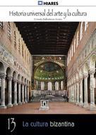 Ernesto Ballesteros Arranz: La cultura bizantina