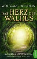 Wolfgang Hohlbein: Das Herz des Waldes ★★★