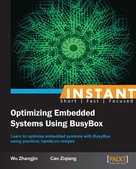 Wu Zhangjin: INSTANT Optimizing Embedded Systems Using BusyBox