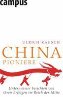 Ulrich Kausch: China-Pioniere ★★★