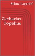 Selma Lagerlöf: Zacharias Topelius