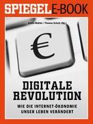 Armin Mahler: Digitale Revolution - Wie die Internet-Ökonomie unser Leben verändert ★★★★