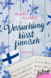 Versuchung küsst finnisch - Roman