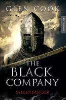 Glen Cook: The Black Company 1 - Seelenfänger
