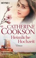 Catherine Cookson: Heimliche Hochzeit ★★★★
