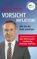 Dietmar Deffner: Vorsicht Inflation ★★★★