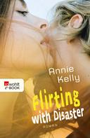 Annie Kelly: Flirting with Disaster ★★★★