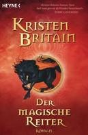 Kristen Britain: Der magische Reiter ★★★★★