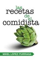 Mikel López Iturriaga: Las recetas de El Comidista