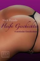 Nick Perado: Heiße Geschichten ★★★