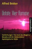 Alfred Bekker: Untote: Vier Romane