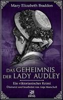Mary Elizabeth Braddon: Das Geheimnis der Lady Audley ★★★★