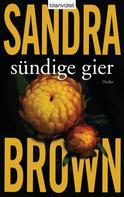 Sandra Brown: Sündige Gier ★★★★