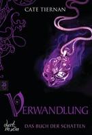 Cate Tiernan: Das Buch der Schatten - Verwandlung ★★★★★