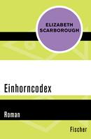 Elizabeth Ann Scarborough: Einhorncodex