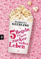Marjetta Geerling: Fünf Regeln für mein zuckersüßes Leben ★★★★
