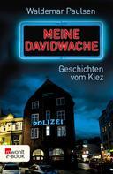 Waldemar Paulsen: Meine Davidwache ★★★★