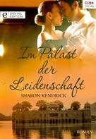 Sharon Kendrick: Im Palast der Leidenschaft ★★★★