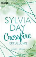 Sylvia Day: Crossfire. Erfüllung ★★★★