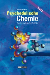 Psychedelische Chemie - Aspekte psychoaktiver Moleküle