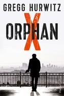 Gregg Hurwitz: Orphan X ★★★★