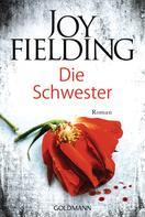 Joy Fielding: Die Schwester ★★★★
