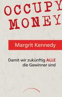 Prof. Dr. Margrit Kennedy: Occupy Money ★★★