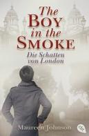 Maureen Johnson: The Boy in the Smoke ★★★★