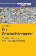 Olaf Mörke: Die Geschwistermeere