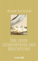 Adam Jackson: Die zehn Geheimnisse des Reichtums ★★★★★