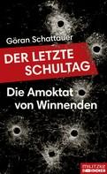 Göran Schattauer: Der letzte Schultag ★★★★★