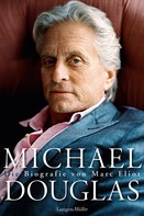 Marc Eliot: Michael Douglas