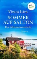 Viveca Lärn: Sommer auf Saltön: Die Mittsommernacht ★★