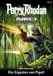 Perry Rhodan Neo 14: Die Giganten von Pigell - Staffel: Expedition Wega 6 von 8