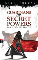 Peter Freund: Guardians of Secret Powers - Das Siegel des Teufels ★★★★