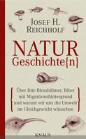 Josef H. Reichholf: Naturgeschichte(n) ★★★★★