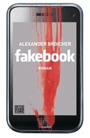 Alexander Broicher: Fakebook ★★★