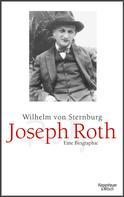 Wilhelm von Sternburg: Joseph Roth