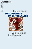 Loris Sturlese: Die Philosophie im Mittelalter